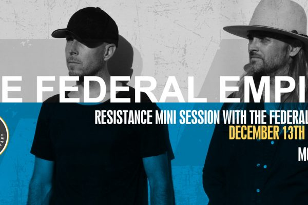 Resistance Mini Session: The Federal Empire
